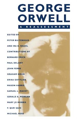 George Orwell: A Reassessment