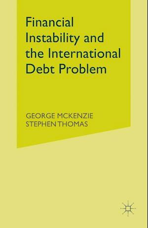 Financial Instability and the International Debt Problem