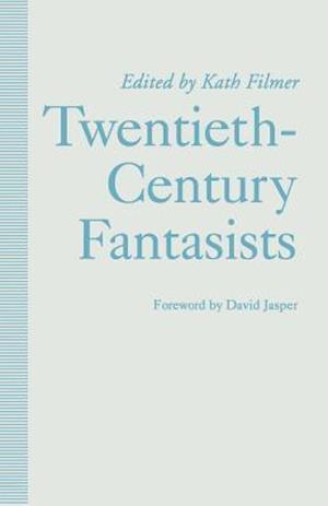 Twentieth-Century Fantasists
