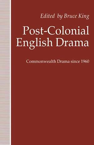 Post-Colonial English Drama