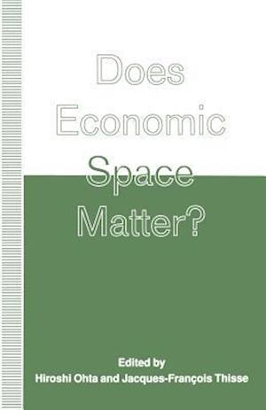 Does Economic Space Matter? : Essays in Honour of Melvin L. Greenhut