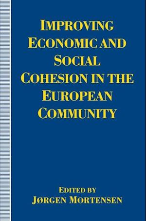 Improving Economic and Social Cohesion in the European Community