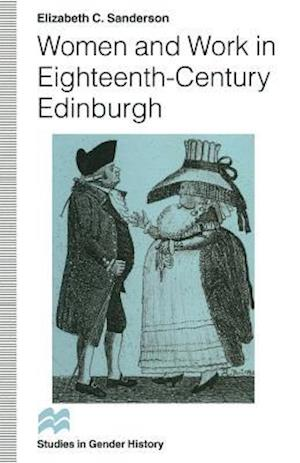 Women and Work in Eighteenth-Century Edinburgh