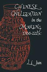Chinese Civilization in the Making, 1766-221 BC