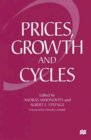 Prices, Growth and Cycles : Essays in Honour of András Bródy