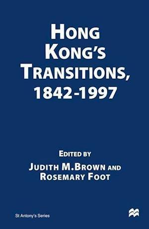 Hong Kong's Transitions, 1842-1997