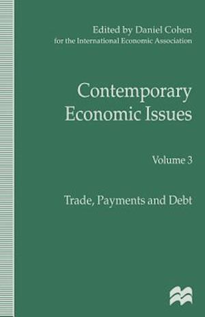 Contemporary Economic Issues : Trade, Payments and Debt