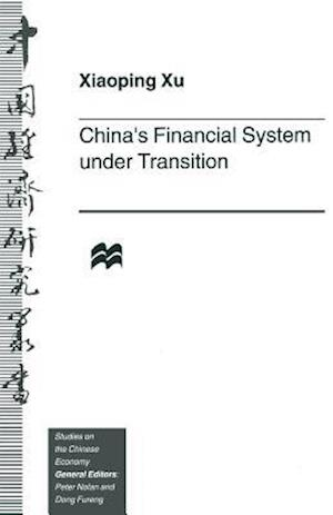 China's Financial System under Transition