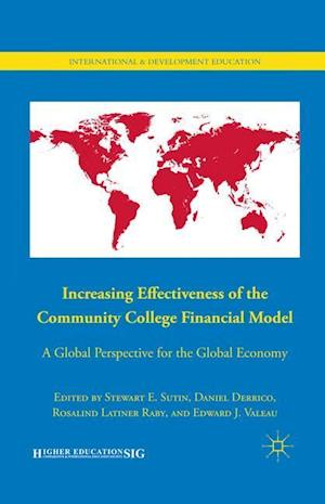 Increasing Effectiveness of the Community College Financial Model : A Global Perspective for the Global Economy