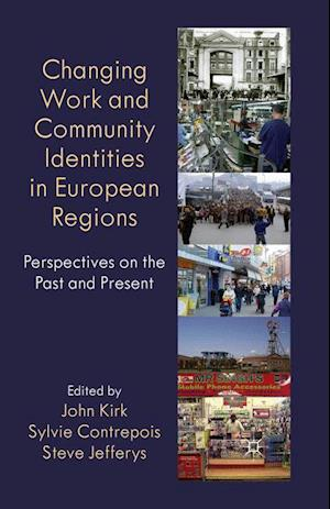 Changing Work and Community Identities in European Regions