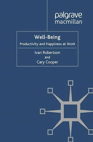Well-being : Productivity and Happiness at Work