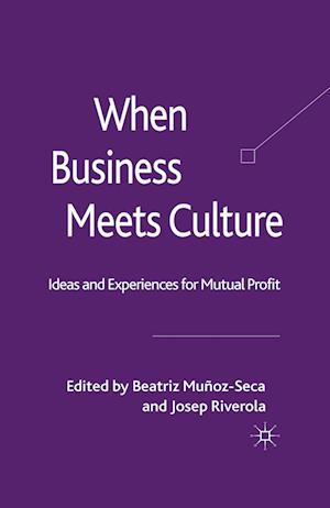 When Business Meets Culture