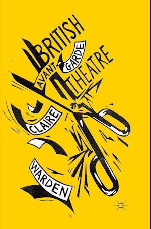 British Avant-Garde Theatre