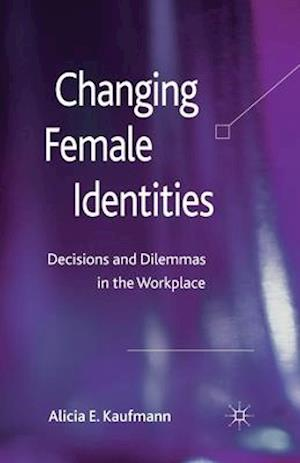 Changing Female Identities