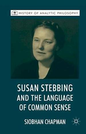 Susan Stebbing and the Language of Common Sense