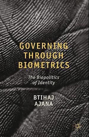 Governing through Biometrics
