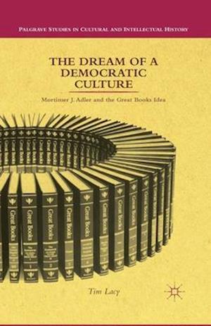 The Dream of a Democratic Culture