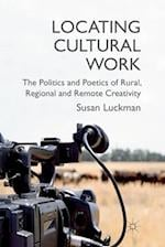 Locating Cultural Work af Susan Luckman
