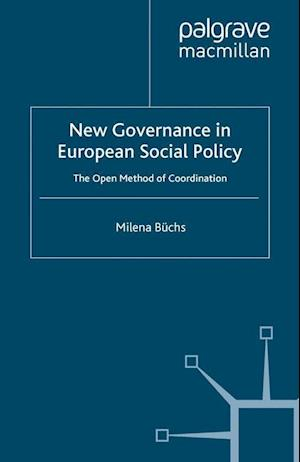 New Governance in European Social Policy : The Open Method of Coordination