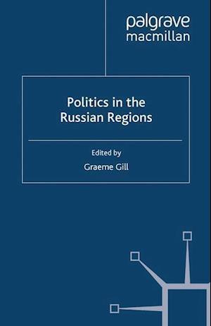 Politics in the Russian Regions