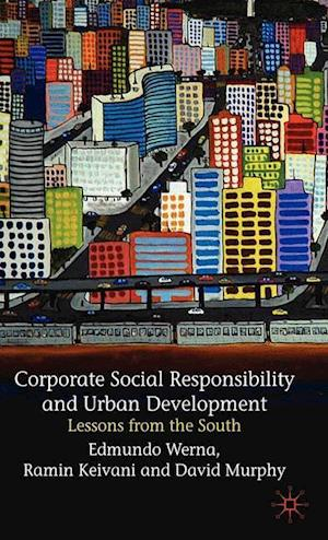 Corporate Social Responsibility and Urban Development : Lessons from the South