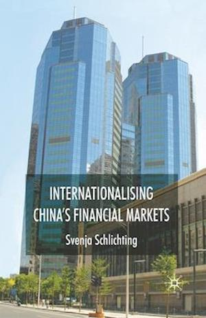 Internationalising China's Financial Markets