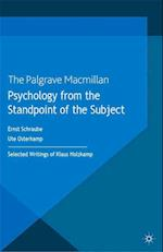 Psychology from the Standpoint of the Subject : Selected Writings of Klaus Holzkamp