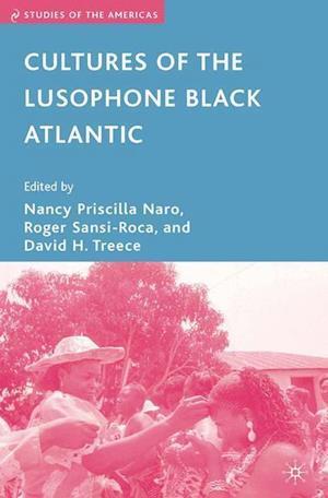 Cultures of the Lusophone Black Atlantic