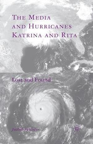 The Media and Hurricanes Katrina and Rita