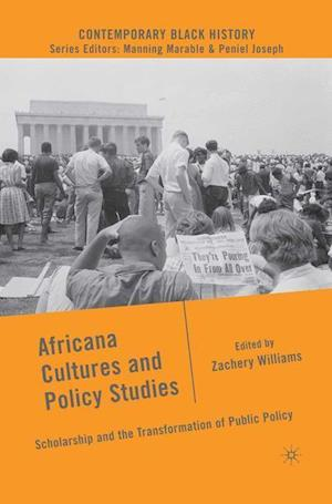 Africana Cultures and Policy Studies : Scholarship and the Transformation of Public Policy