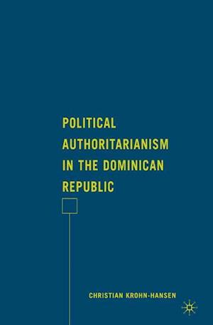 Political Authoritarianism in the Dominican Republic