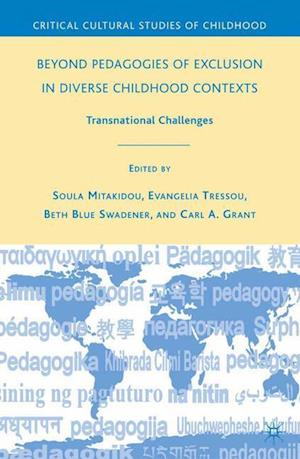 Beyond Pedagogies of Exclusion in Diverse Childhood Contexts