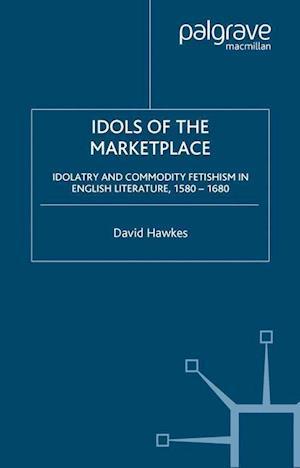 Idols of the Marketplace