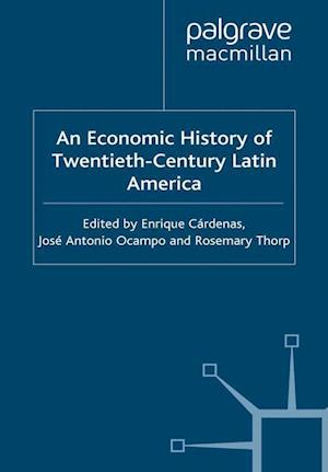 An Economic History of Twentieth-Century Latin America : Volume 3: Industrialization and the State in Latin America: The Postwar Years