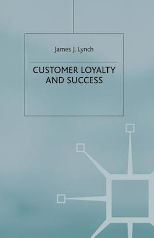 Customer Loyalty and Success