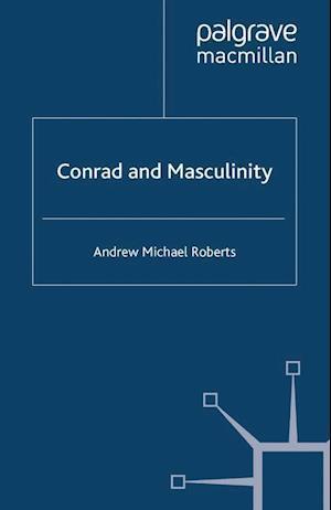 Conrad and Masculinity