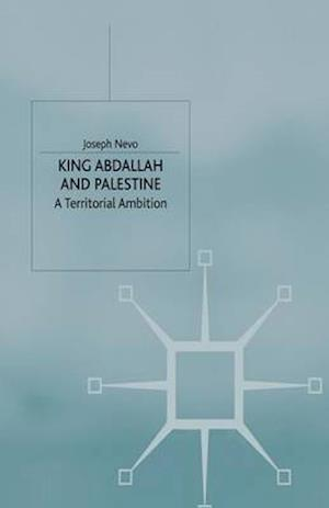 King Abdallah and Palestine