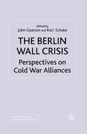 The Berlin Wall Crisis