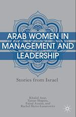Arab Women in Management and Leadership : Stories from Israel