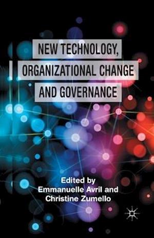 New Technology, Organizational Change and Governance