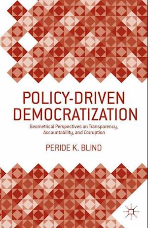 Policy-Driven Democratization : Geometrical Perspectives on Transparency, Accountability, and Corruption