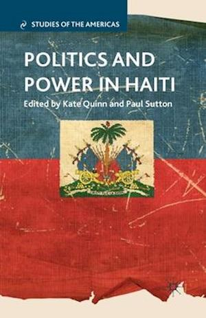 Politics and Power in Haiti