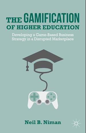 The Gamification of Higher Education