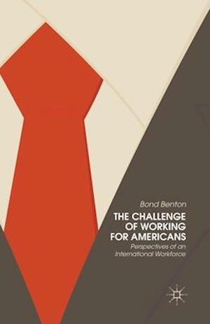 The Challenge of Working for Americans