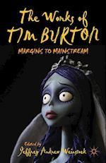 The Works of Tim Burton : Margins to Mainstream
