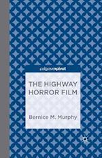 The Highway Horror Film af B. Murphy