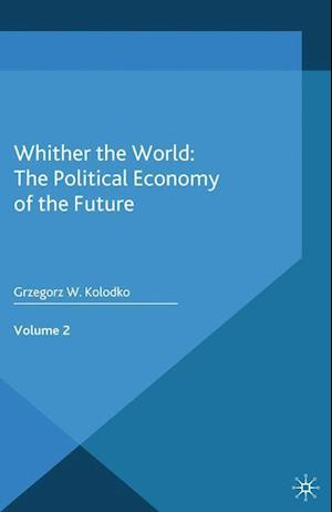 Whither the World: The Political Economy of the Future