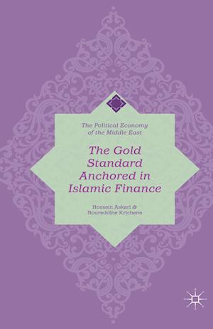The Gold Standard Anchored in Islamic Finance