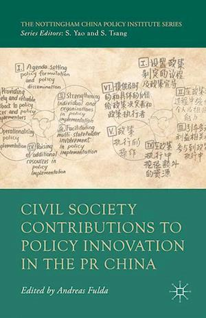 Civil Society Contributions to Policy Innovation in the PR China : Environment, Social Development and International Cooperation