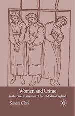 Women and Crime in the Street Literature of Early Modern England af S. Clark